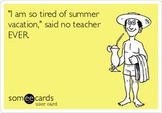 Yes, having summers off is persuading the possible teaching career. No joke.