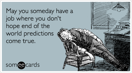 rapture-end-times-harold-camping-workplace-ecards-someecards